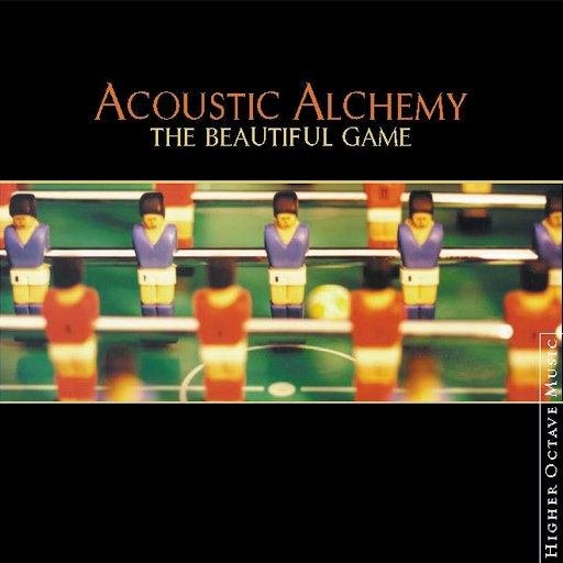 Acoustic Alchemy альбом The Beautiful Game