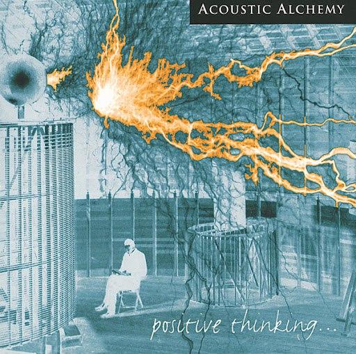 Acoustic Alchemy альбом Positive Thinking