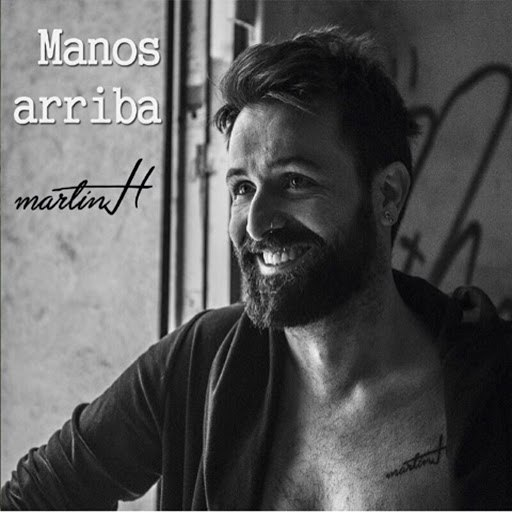 Martin H альбом Manos Arriba