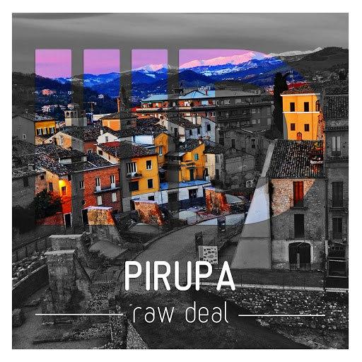 Pirupa альбом Raw Deal