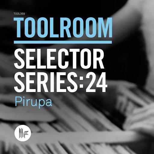 Pirupa альбом Toolroom Selector Series: 24 Pirupa