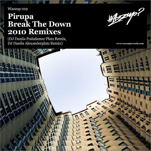 Pirupa альбом Break the Down