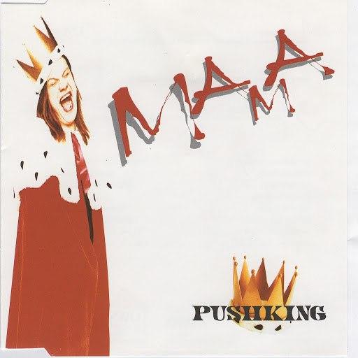 Pushking album Mama