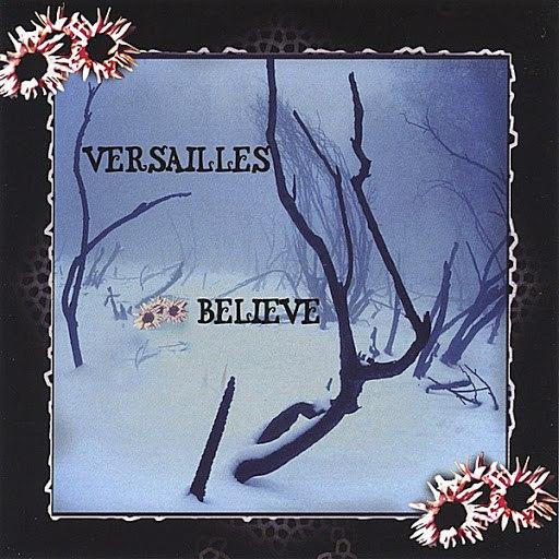 Versailles альбом Believe