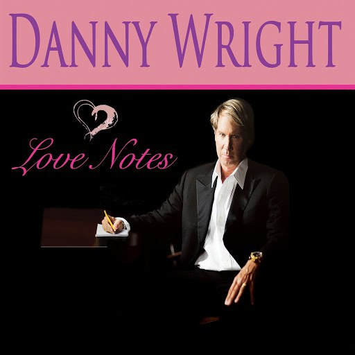 Danny Wright альбом Love Notes