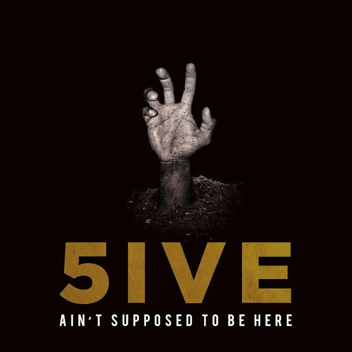 5ive альбом Ain't Supposed to Be Here
