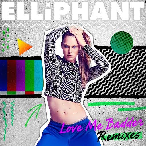 Elliphant альбом Love Me Badder (Remixes)