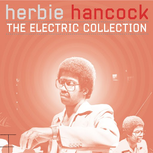 Herbie Hancock альбом The Electric Collection