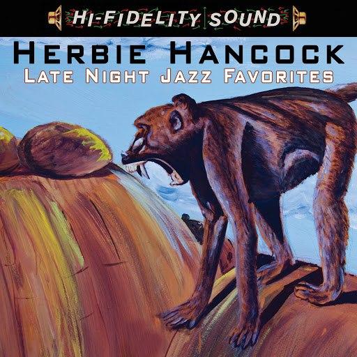 Herbie Hancock альбом Late Night Jazz Favorites