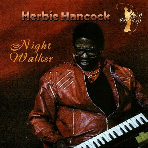 Herbie Hancock альбом Night Walker