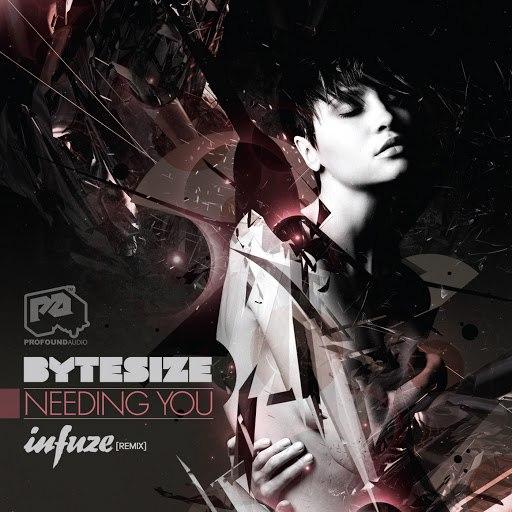 Bytesize альбом Needing You / Needing You (Infuze Remix)