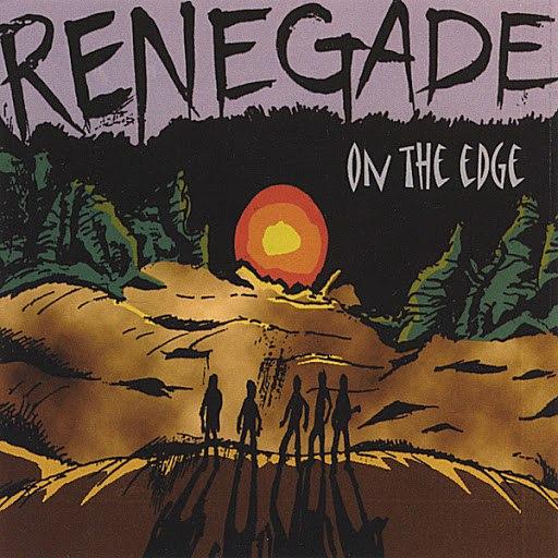 Renegade альбом On the Edge
