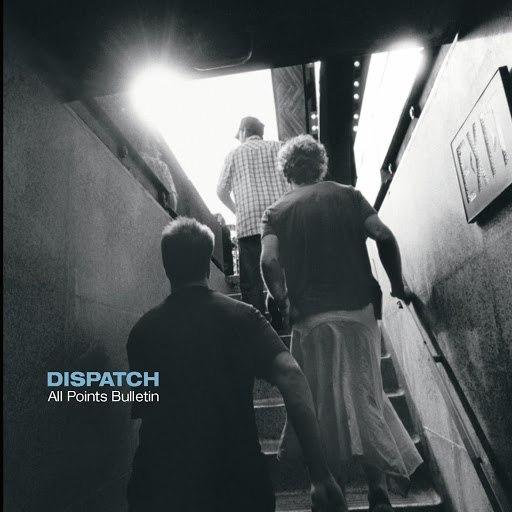 Dispatch альбом All Points Bulletin