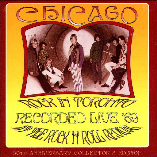 Chicago альбом Rock In Toronto: Recorded Live '69 At The Rock 'N' Roll Revival