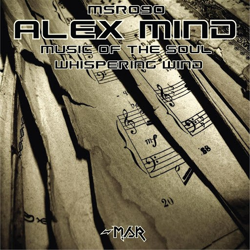 Alex Mind альбом Music of the Soul/Whispering Wind