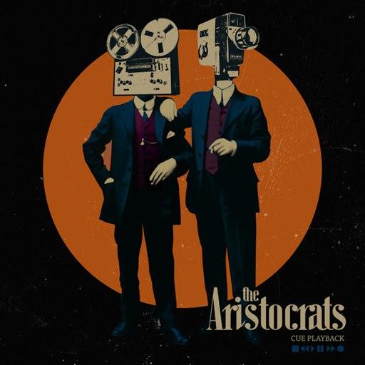 The Aristocrats альбом Cue Playback