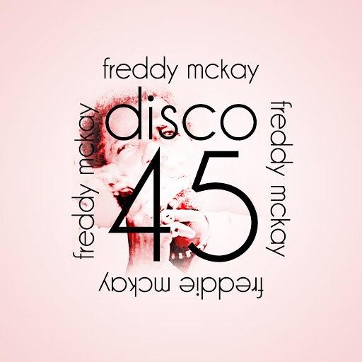 Freddie McKay альбом Disco 45