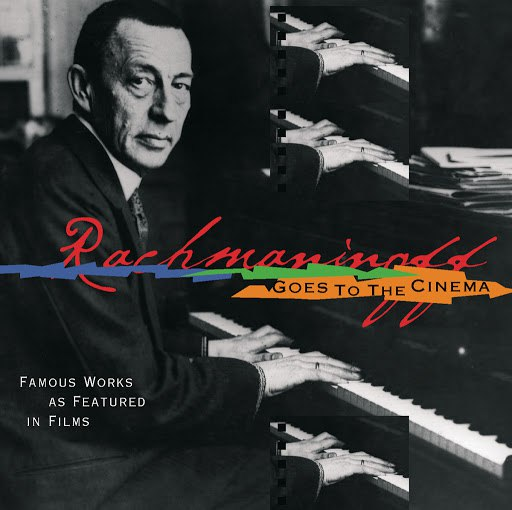 Sergei Rachmaninoff альбом Rachmaninoff Goes to the Movies
