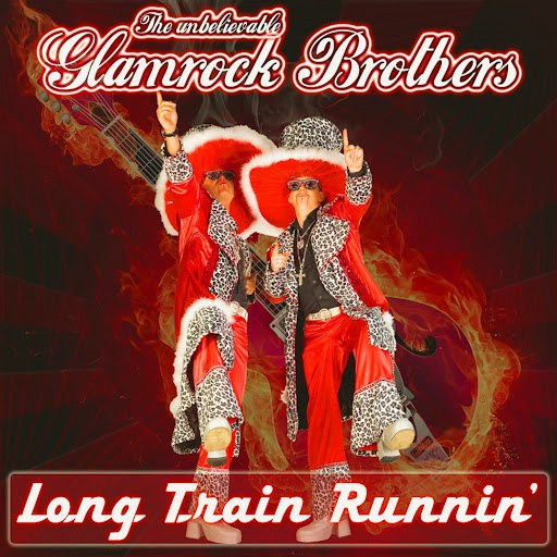Glamrock Brothers альбом Long Train Runnin'