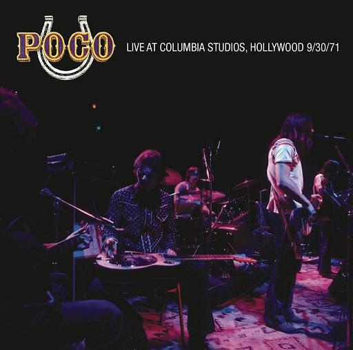 Poco альбом Live at Columbia Recording Studios