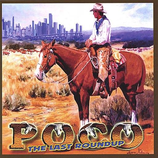 Poco альбом The Last Roundup