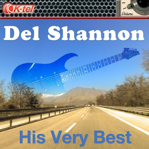 Del Shannon альбом Del Shannon - His Very Best