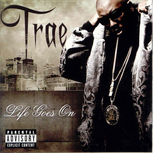 Trae album Life Goes On