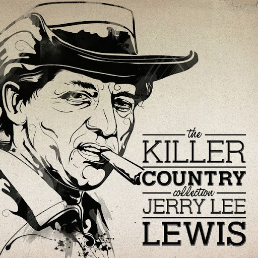 Jerry Lee Lewis альбом The Killer Country Collection