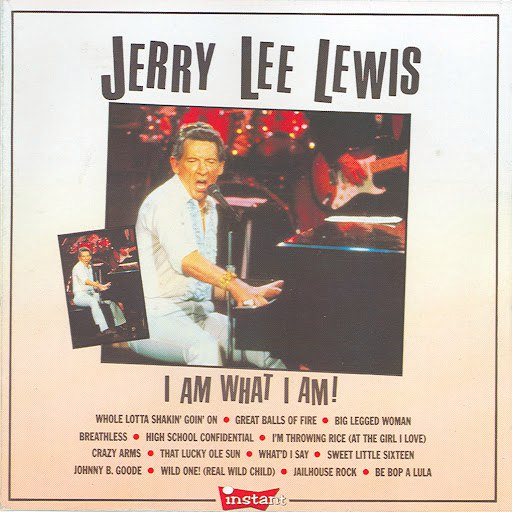 Jerry Lee Lewis альбом I Am What I Am