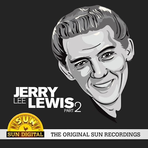 Jerry Lee Lewis альбом The Original Sun Recordings (Part 2)