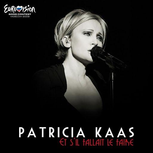 Patricia Kaas альбом Et S'il Fallait Le Faire (Version edit Eurovision)