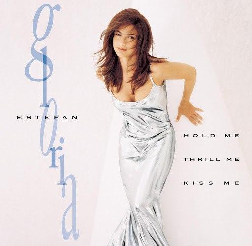 Gloria Estefan альбом Hold Me, Thrill Me, Kiss Me