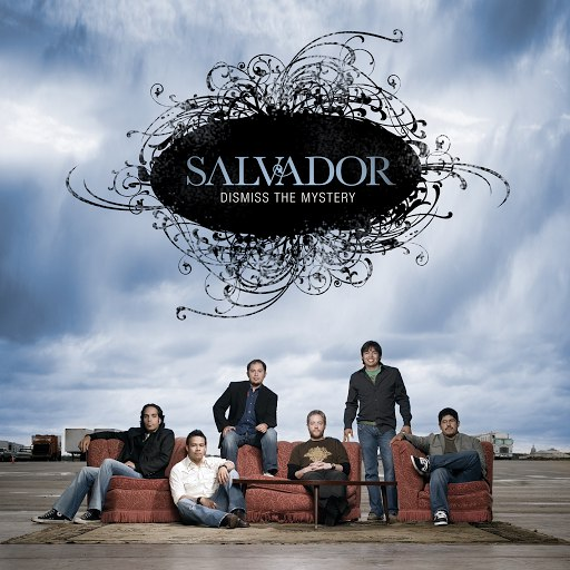 Salvador альбом Dismiss the Mystery