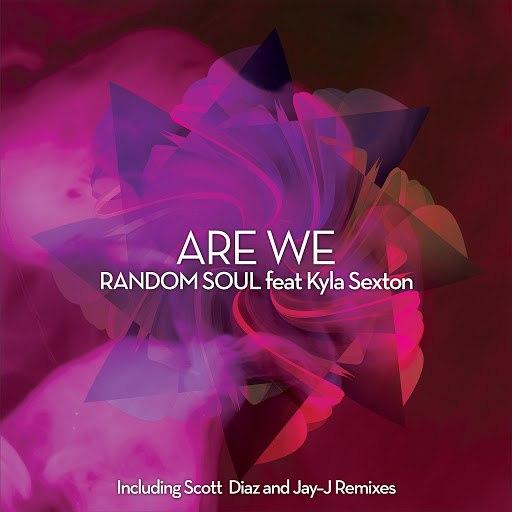 Random Soul альбом Are We