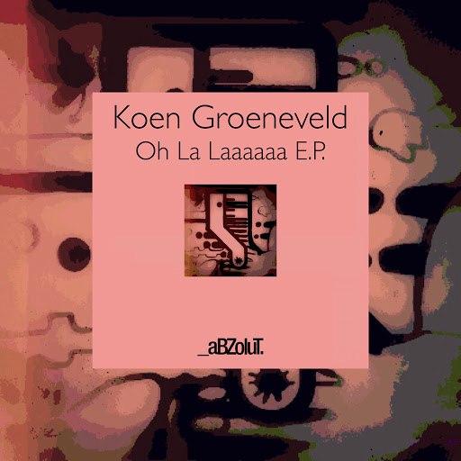 Koen Groeneveld альбом Oh La Laaaaaa E.P.