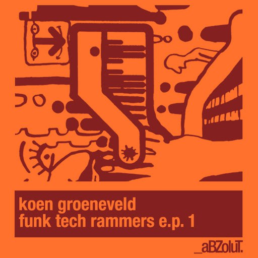 Koen Groeneveld альбом Funk Tech Rammers E.P. 1
