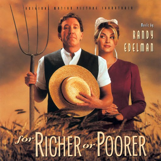 Randy Edelman альбом For Richer Or Poorer (Original Motion Picture Soundtrack)