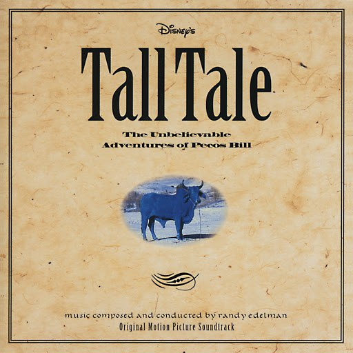 Randy Edelman альбом Tall Tale: The Unbelievable Adventures of Pecos Bill