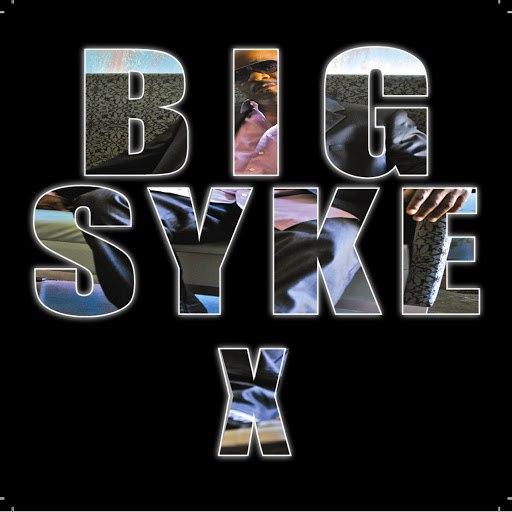 Big Syke альбом X
