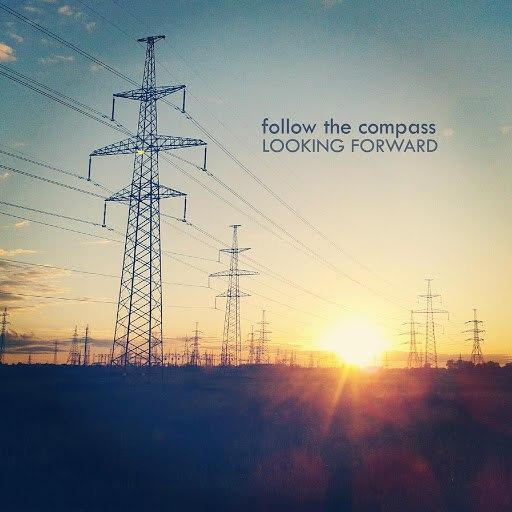 Follow The Compass альбом Looking Forward