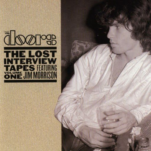 Jim Morrison альбом The Lost Interview Tapes Featuring Jim Morrison: Volume One