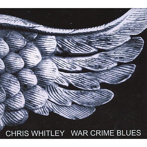 Chris Whitley альбом War Crime Blues