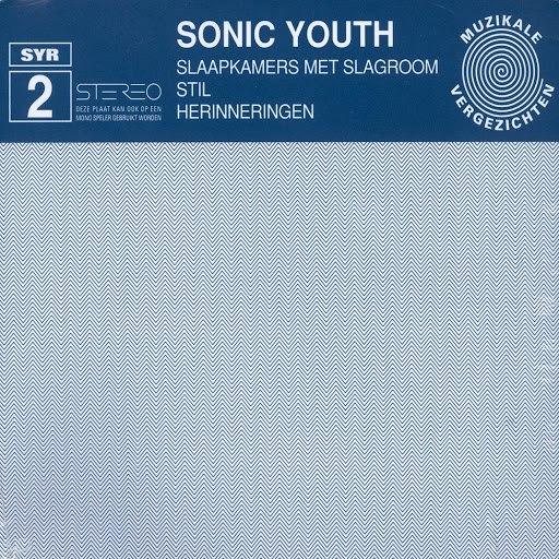 sonic youth альбом SYR 2: Slaapkammers Met Slagroom