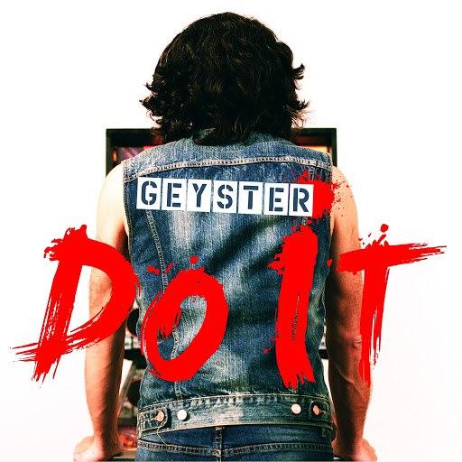 Geyster альбом Do It
