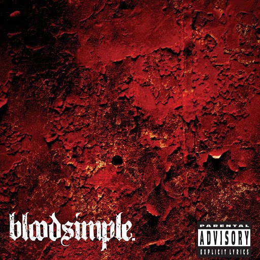 Bloodsimple альбом bloodsimple EP (PA Version)