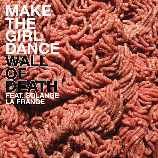 Make The Girl Dance альбом Wall Of Death
