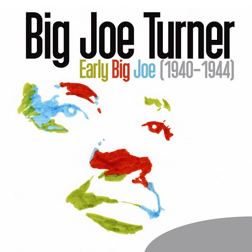 Big Joe Turner альбом Early Big Joe (1940-1944)