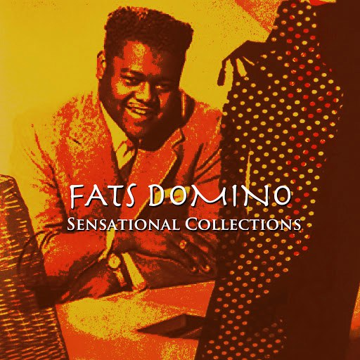Fats Domino альбом Sensational Collections