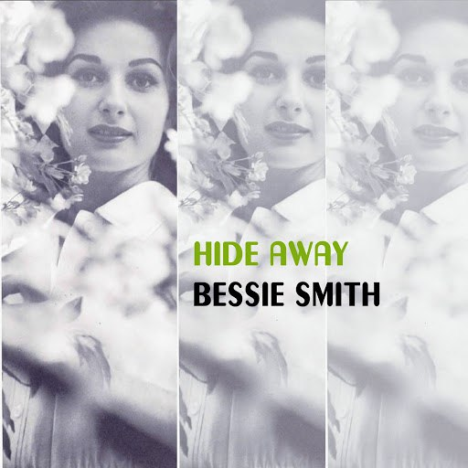 Bessie Smith альбом Hide Away