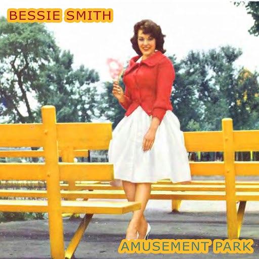 Bessie Smith альбом Amusement Park